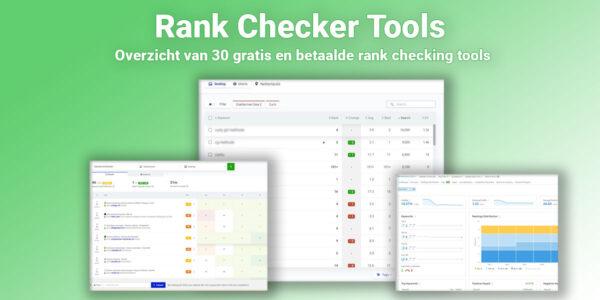 Beste Google Ranking Checkers van 2021! Een overzicht van 30 tools